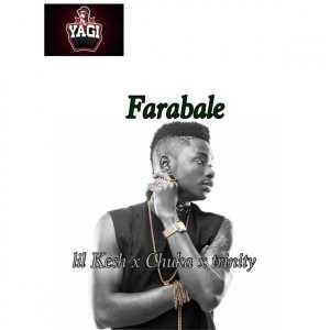 Lil Kesh - Farabale (ft. Chuka & Trinity)